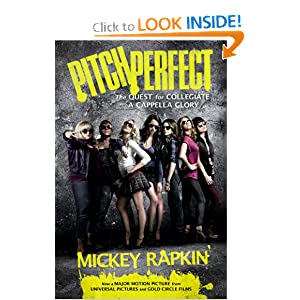 Pitch Perfect (movie tie-in): The Quest for Collegiate A Cappella Glory download