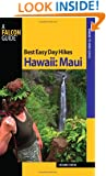 Best Easy Day Hikes Hawaii: Maui (Best Easy Day Hikes Series)