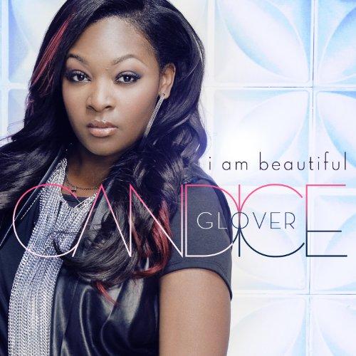 Lyrics to i am beautiful candice glover