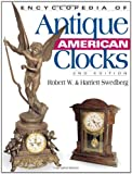 Encyclopedia of Antique American Clocks, Second Edition