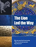 img - for The Lion Led the Way book / textbook / text book