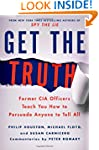 Get the Truth: Former CIA Officers Te...