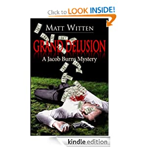 Grand Delusion (A Jacob Burns Mystery)