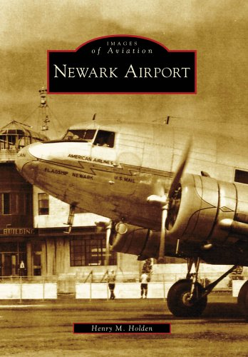 Newark Airport (Images of Aviation)