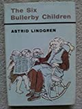 Six Bullerby Children (Read Aloud Books) (0416261809) by Lindgren, Astrid