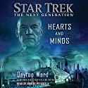 Hearts and Minds: Star Trek: The Next Generation Hörbuch von Dayton Ward Gesprochen von: Robert Petkoff