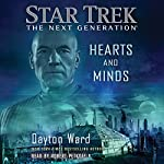 Hearts and Minds: Star Trek: The Next Generation | Dayton Ward
