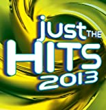 Just The Hits 2013