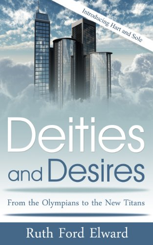 Deities and Desires by Ruth Ford Elward
