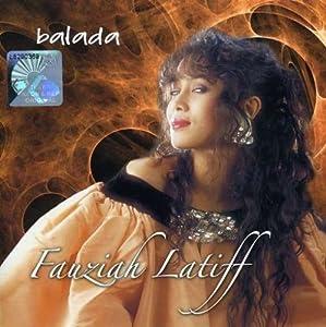 Fauziah Latiff - Balada - Amazon.com Music