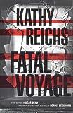 Fatal Voyage: A Novel