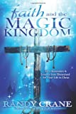 img - for Faith and the Magic Kingdom book / textbook / text book