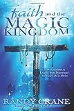 img - for Faith and the Magic Kingdom book / textbook / text book