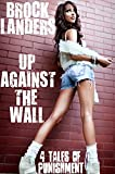 Up Against The Wall - 4 Tales of Punishment