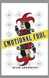 Emotional Fool