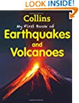 My First Book Of Earthquakes And Volc...