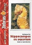 echange, troc Wolfgang Mai - Hippocampes en Aquarium