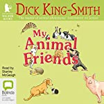 My Animal Friends | Dick King-Smith