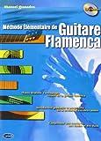 Granados : Méthode élémentaire de guitare flamenca + 1 cd