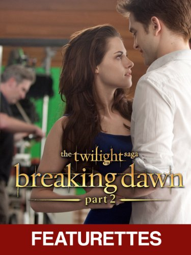 The Twilight Saga: Breaking Dawn Part 2 - Behind the Scenes / The Battle (Featurettes) (Breaking Dawn Part 2 compare prices)