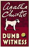 Dumb Witness (Poirot) (Hercule Poirot Series Book 16)