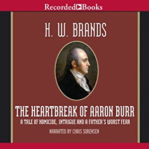 The Heartbreak of Aaron Burr Audiobook