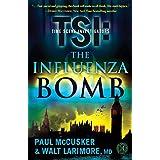 The Influenza Bomb: A Novel (TSI) ~ Paul McCusker