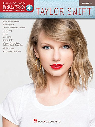 Taylor Swift: Easy Piano Play-Along Volume 19