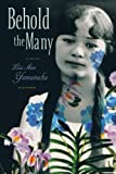 img - for Behold the Many: A Novel book / textbook / text book