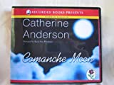 Comanche Moon, Narrated By Ruth Ann Phimister, 18 Cds [Complete & Unabridged Audio Work]