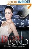 Blood Bond (Dirty Blood series Book 3)