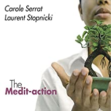 The Medit-action  by Carole Serrat, Laurent Stopnicki Narrated by Carole Serrat