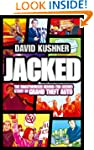 Jacked: The unauthorized behind-the-s...