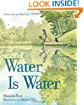Water Is Water: A Book About the Wate...