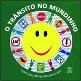 Trânsito no Mundinho (Em Portuguese do Brasil): Ingrid Biesemeyer