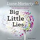Big Little Lies (       UNABRIDGED) by Liane Moriarty Narrated by Caroline Lee