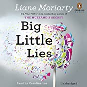 Big Little Lies | [Liane Moriarty]