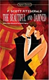 F Scott Fitzgerald The Beautiful and Damned (Signet Classics)