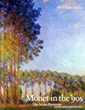 Monet in the '90s: The Series Paintings (0300049137) by Tucker, Paul Hayes