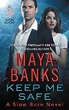 Keep Me Safe: A Slow Burn Novel (Slow Burn Novels)