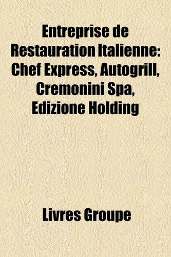entreprise-de-restauration-italienne-chef-express-autogrill-cremonini-spa-edizione-holding