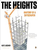 The Heights: Anatomy of a Skyscraper