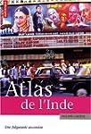 Atlas de l'Inde : Une fulgurante asce...