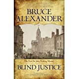 Blind Justice (Sir John Fielding Mysteries (Paperback)) [ BLIND JUSTICE (SIR JOHN FIELDING MYSTERIES (PAPERBACK...