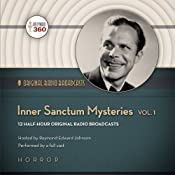 Inner Sanctum Mysteries, Volume 1: The Inner Sanctum Mysteries |  Hollywood 360