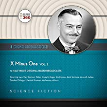 X Minus One, Vol. 2: The Classic Radio Sci-Fi Series Radio/TV Program Auteur(s) :  Hollywood 360,  NBC Radio Narrateur(s) :  full cast