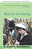 img - for Watch for the Morning book / textbook / text book