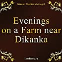 Vechera na hutore bliz Dikanki [Evenings on a Farm Near Dikanka]