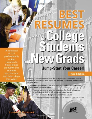 Best Resumes For College Students And New Grads: Jump-Start Your Career!, 3Rd Ed