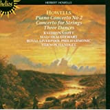 Howells: Concertos & Dances